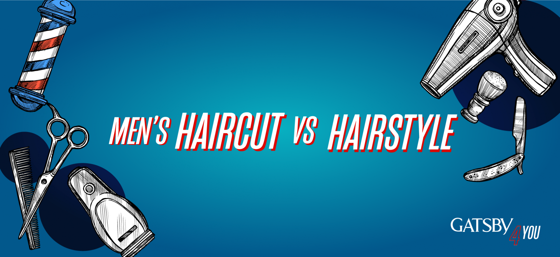 The Difference Between Men's Haircut And Hairstyle cover photo